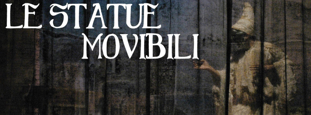 LE STATUE MOVIBILI